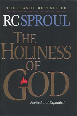Review: The Holiness of God – R. C.Sproul